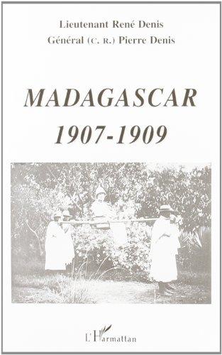 Madagascar, 1907-1909
