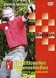 DVD: Basiskurs Traditionelles Bogenschießen Schusstechnik und Zieltechnik