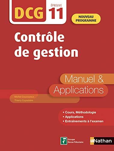 Contrôle de gestion - DCG Epreuve 11 - Manuel et applications (Epub 3 RF) - 2019 (French Edition)