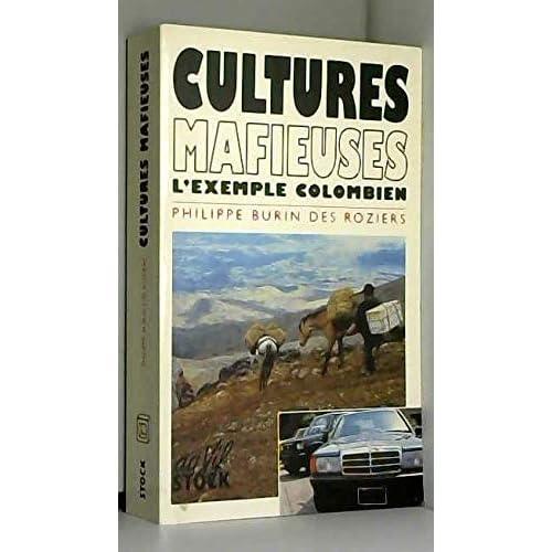 Cultures mafieuses : L'exemple colombien