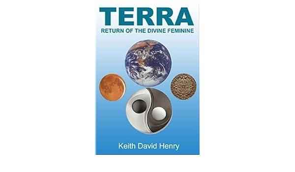 TERRA: Return of the Divine Feminine (Architects of the Aquarian Age Book 3)
