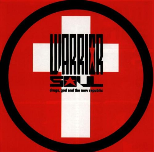 Warrior Soul: Drugs, God and the New Republic (Audio CD)