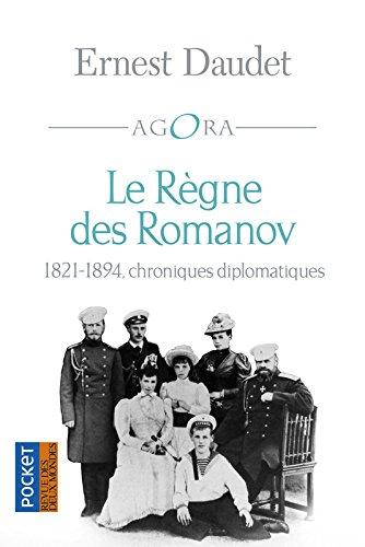 Le Règne des Romanov par Ernest DAUDET