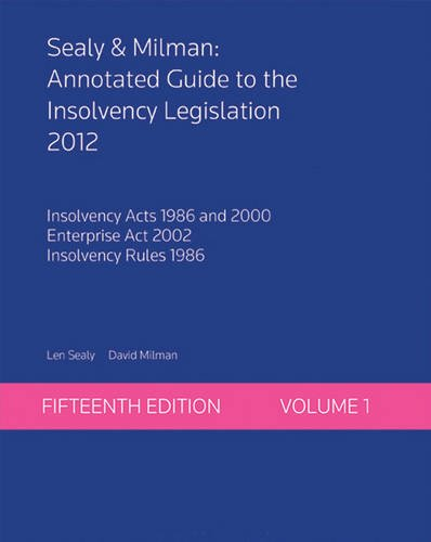 sealy-milman-v-1-annotated-guide-to-the-insolvency-legislation-2012