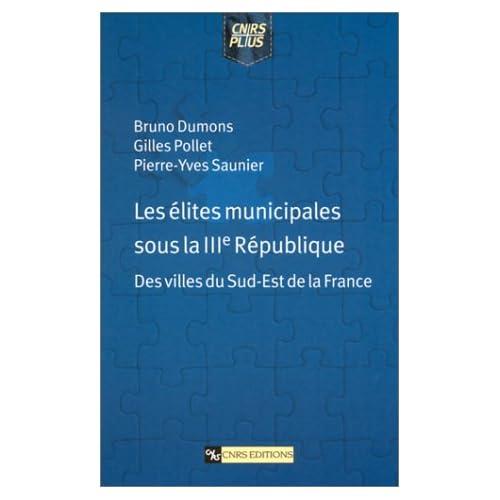 Élites municipales sous la IIIe République : Des villes du sud-est de la France