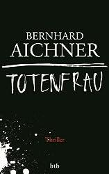 Totenfrau: Thriller (Bestatterin Brunhilde Blum 1)