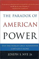 [PARADOX OF AMERICAN POWER] by (Author)Nye, Joseph S. on Apr-01-03
