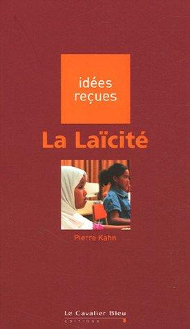 La Laïcité par Pierre Kahn