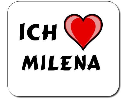 Mauspad mit Aufschrift Ich liebe Milena (Vorname/Zuname/Spitzname)