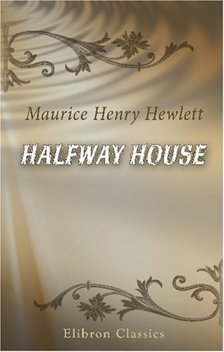 Halfway House: A Comedy of Degrees