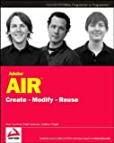Adobe AIR: Create, Modify, Reuse (Programmer to Programmer) by Marc Leuchner (24-Apr-2008) Paperback