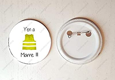 "Badge 58 mm Gilet Jaune"" Y'en a Marre !!!"