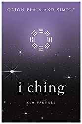I Ching, Orion Plain and Simple