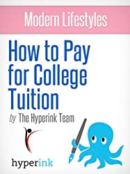 How to Afford Any College (A Guide to Financial Aid, Student Loans, Scholarships, and Grants) (English Edition)