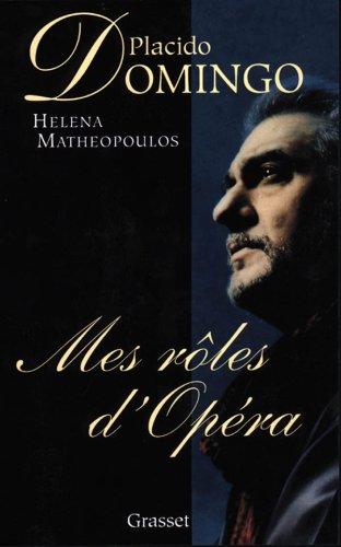 Mes rôles d'Opéra