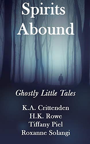 Spirits Abound: Ghostly Little Tales (English Edition)