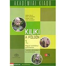 Kiliki on Earth - Teacher's Kit