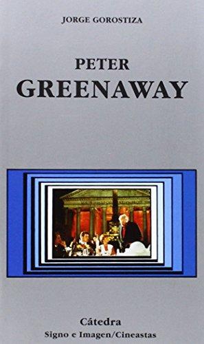 Peter Greenaway (Signo E Imagen - Signo E Imagen. Cineastas)