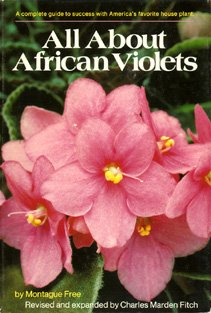 all-about-african-violets-the-complete-guide-to-success-with-saintpaulias