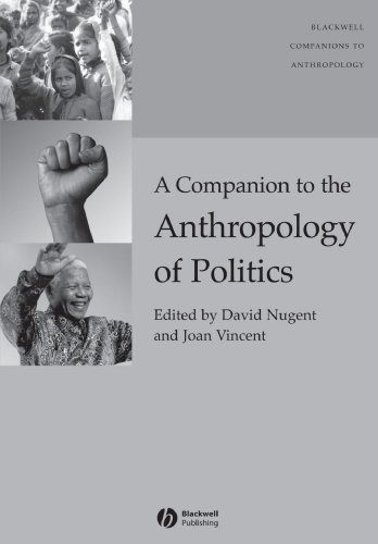 Companion Anthropol Politics (Blackwell Companions to Anthropology)