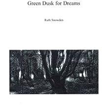 Green Dusk for Dreams
