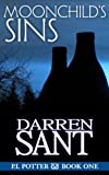 Front cover for the book Moonchild's Sins (P.I. Potter #1) by Darren Sant
