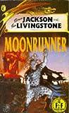 Moonrunner: (Fighting Fantasy Gamebooks number 48)