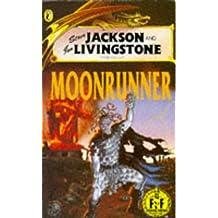 Moonrunner (Fighting Fantasy Gamebooks)