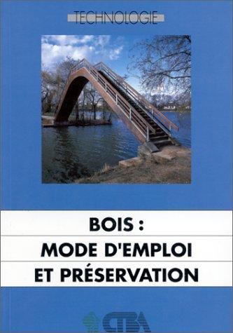 bois-mode-demploi-et-preservation-guide-dexigences-pour-la-preservation-et-lentretien-des-ouvrages-e