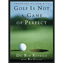 [{ Golf Is Not a Game of Perfect By Rotella, Bob ( Author ) May - 09- 1995 ( Hardcover ) } ]