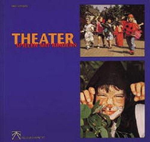 Theaterspielen mit Kindern (ALS-Studio-Reihe)