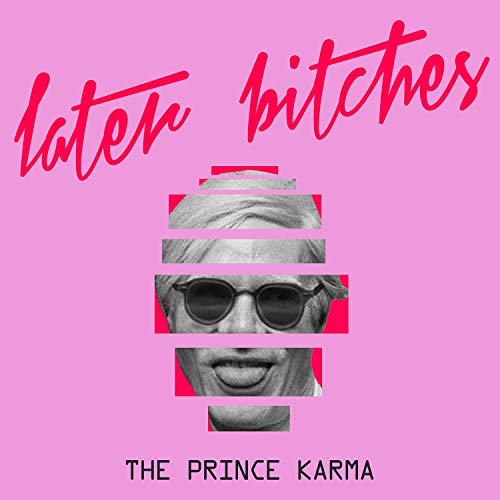 Later Bitches [Explicit]