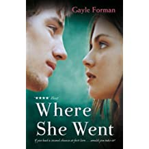 Where She Went by Forman, Gayle (2012) Paperback