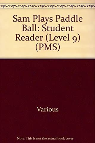 Rigby PM Plus: Individual Student Edition Blue (Levels 9-11) Sam Plays Paddle Ball by RIGBY (2000-08-26)