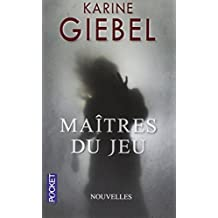 Maitres Du Jeu (French Edition) by Karine Giebel (2013-09-12)