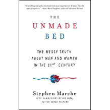 The Unmade Bed: The Messy Truth about Men and Women in the 21st Century (English Edition)