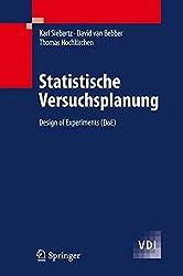 Statistische Versuchsplanung: Design of Experiments (DoE) (VDI-Buch)