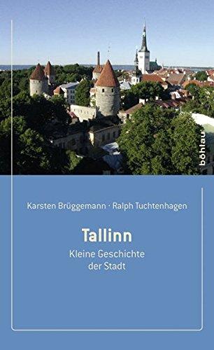 Tallinn: Kleine Geschichte der Stadt