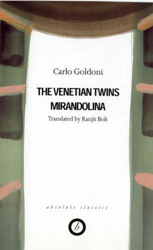 Goldoni: Two Plays -  The Venetian Twins / Mirandolina (Absolute Classics) (English Edition) - Twin Bolt