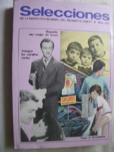 SELECCIONES Nº 012 Nov-Dic 1979. PAPÁ ES FORMIDABLE/ RAQUELA: UNA MUJER DE ISRAEL/ TRAIGAN LOS CABALLOS VACÍOS