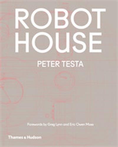 Robot House par Peter Testa