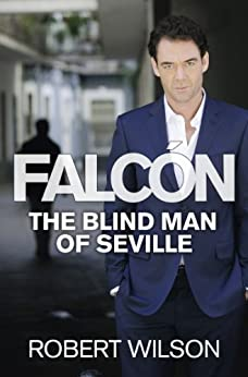 The Blind Man of Seville by [Wilson, Robert]