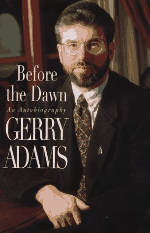 Before the Dawn: An Autobiography by Adams, Gerry (March 1, 1997) Hardcover