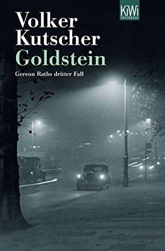 Volker Kutsche: Goldstein: Gereon Raths dritter Fall