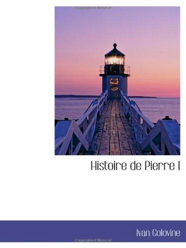 Histoire de Pierre I