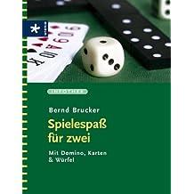 Spielespass für zwei: Mit Domino, Karten & Würfel