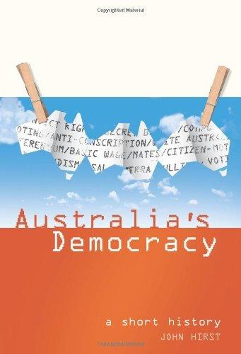 Australia's Democracy: A Short History by John Hirst (2003-04-01)