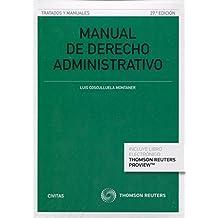 Manual de derecho administrativo. Parte General (27 ed. - 2016) (Tratados y Manuales de Derecho)