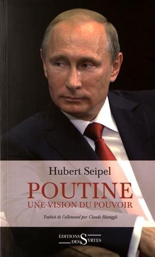 Poutine : Une vision du pouvoir