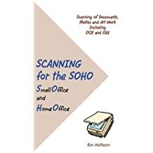 Scanning for the Soho - Small Office and Home Office